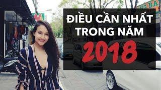 ĐIỀU BẠN CẦN NHẤT TRONG NĂM 2018 | Vlog | Giang Ơi