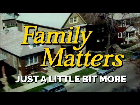 FAMILY MATTERS (Week 10) | Just a Little Bit More