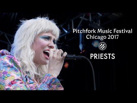 Priests | Pitchfork Music Festival 2017 | Full Set