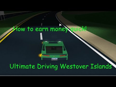 How to earn money quickly! - Ultimate Driving Westover ...