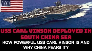 HOW POWERFUL USS CARL VINSON IS, AND WHY CHINA FEARS IT?   TOP 5 FACTS
