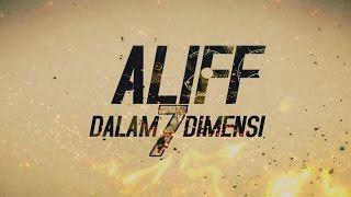 aliff dalam 7 dimensi movie review