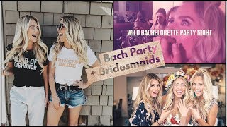 My Wild Bachelorette Party Night w/Bridesmaids Savannah, Madison Fisher, Rebecca Zamolo, Rach+more