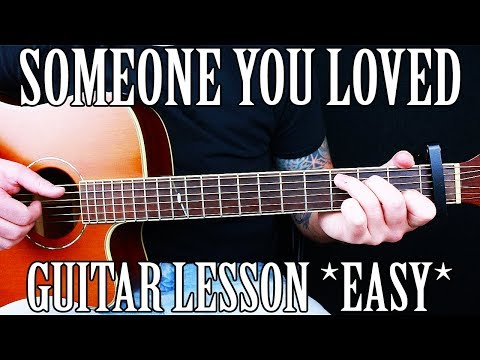 Someone you loved guitar chords easy