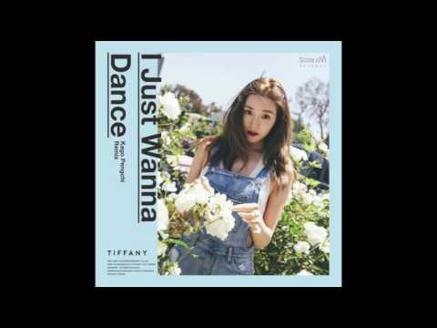 I Just Wanna Dance (Kago Pengchi Remix) English Version - 티파니 (TIFFANY)