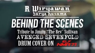 Behind The Scene - Tribute to The Rev 'Avenged Sevenfold' Drum Cover Project