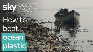 How to beat ocean plastic | #OceanRescue