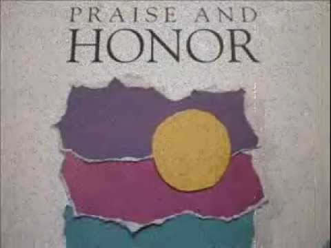 PRAISE AND HONOR; I WILL WORSHIP YOU LORD, I WILL LOVE THEE, AMEN PRAISE AND HONOR