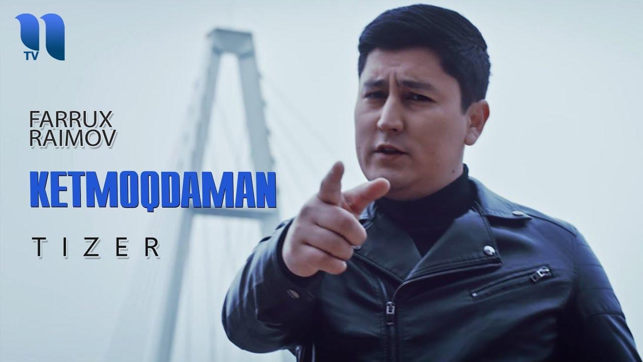 Farrux Raimov - Ketmoqdaman (tizer) | Фаррух Раимов - Кетмокдаман (тизер)
