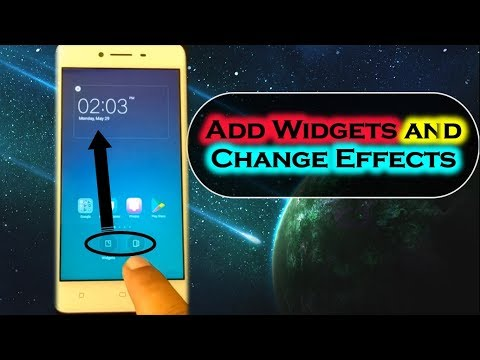 How to Add Widgets and Change Effects in OPPO A37