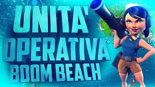 UNITÁ OPERATIVA BOOM BEACH ITA - Nuova Unità Operativa!