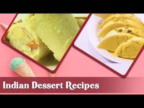 Indian Dessert Recipes | Indian Sweet Recipes | Homemade Sweet Dish Recipes | Sanjeev Kapoor