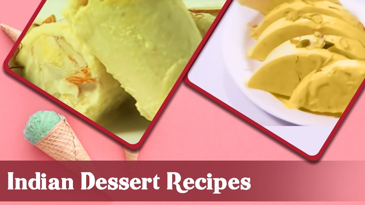 Indian Dessert Recipes Indian Sweet Recipes Homemade Sweet Dish Recipes Sanjeev Kapoor Youtube