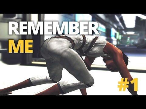 Remember Me Gameplay Walktrough #1 - Nilin Rebirth / Reboot - Remember Me Game PC |