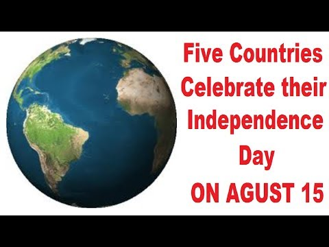 Five countries celebrate their Independence Day On August 15
