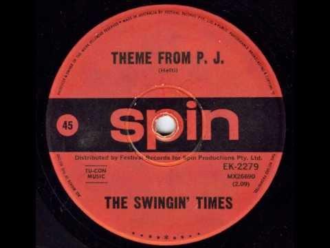 The Swingin' Times - Theme From P.J. (Rare Aussie Jazz) (Original 45)