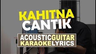 Kahitna - Cantik Karaoke I Jhacoustic