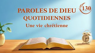 Paroles de Dieu quotidiennes | « Les deux incarnations sont l'accomplissement de la signification de l'incarnation » | Extrait 130