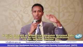 Wakiilka Jubaland ee N.America Abdiwahab Mohamed oo kulan laqaatey Isimada Jubaland ee N.Amarica