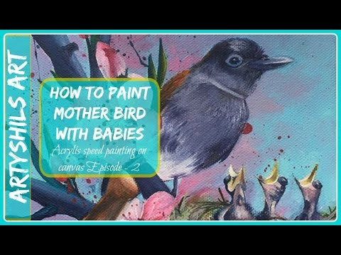 How to paint MOTHER BIRD WITH BABIES Acrylic speed painting on canvas WITH ARTYSHILS