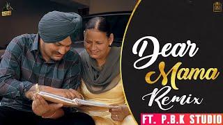 Dear Mama Remix | Sidhu Moosewala | The Kidd | ft. P.B.K Studio