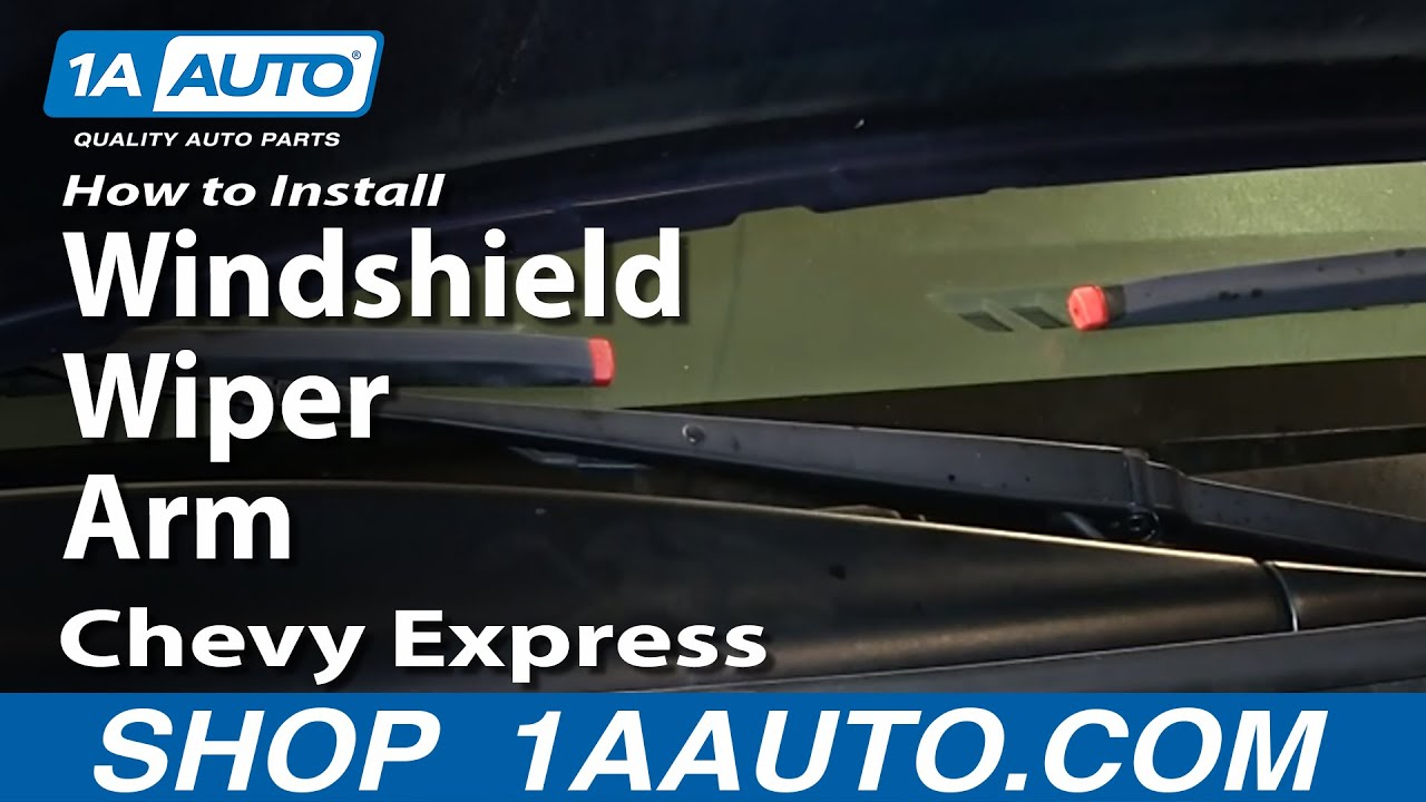 How To Install Replace Windshield Wiper Arm 1996 2013 Chevy Express     How To Install Replace Windshield Wiper Arm 1996 2013 Chevy Express GMC  Savana   YouTube