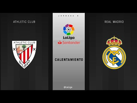 Calentamiento Athletic Club vs Real Madrid