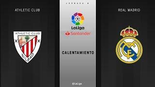 Calentamiento Athletic Club vs Real Madrid