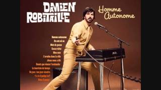 Damien Robitaille - Un Jour, Ton Jour Viendra