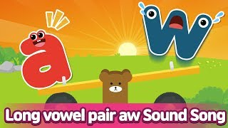 Long vowel pair AW Sound Song l Phonics for English Education