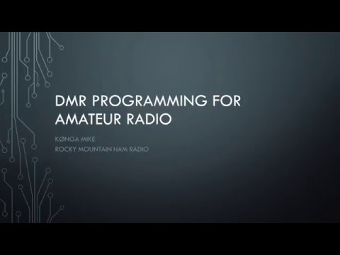 DMR Programming for Amateur Radio
