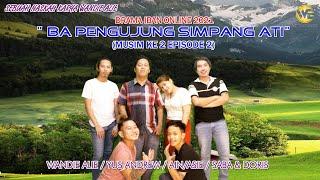 Download BPSA EP 2 / MUSIM KE 2 ( DRAMA IBAN ONLINE )