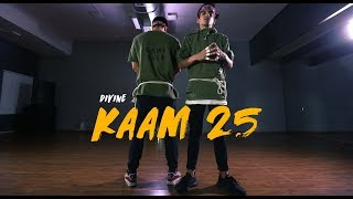 Kaam 25 - Divine | Sacred Games || Himanshu Dulani Dance Choreography ft. Dhiraj Bakshi