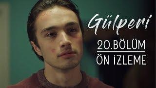 Gülperi | 20.Bölüm - Ön İzleme