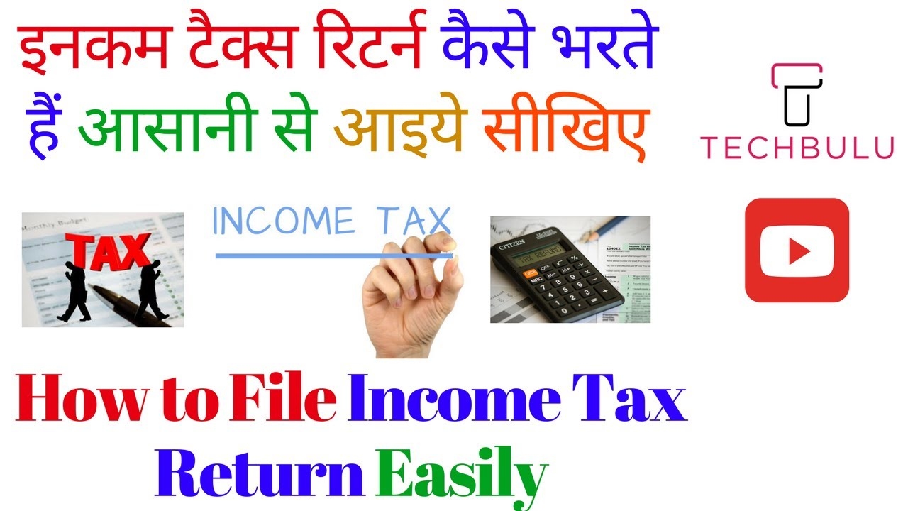 How to File Your Income Tax Return - Step by Step - Live Demo ...