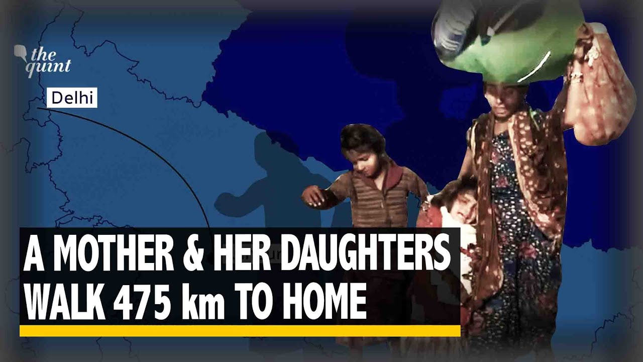 A Mother & Her Daughters Walk 475km to Their Home in Kanpur Amidst the Coronavirus Lockdown