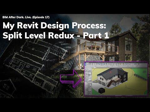 My Revit Design Process: Split Level Redux (Part 1)