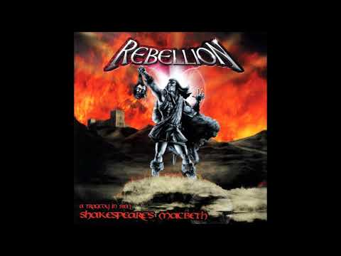 Rebellion - Shakespeare's Macbeth: A Tragedy in Steel (2002) [Full Album]