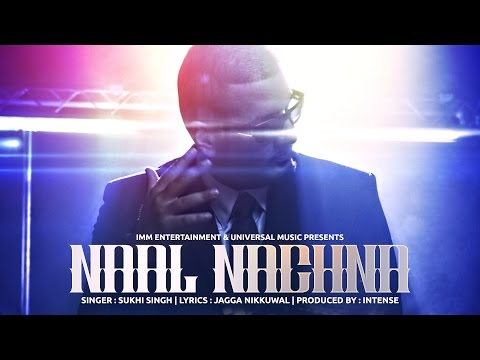 Naal Nachna | Full Video | Sukhi Singh &...