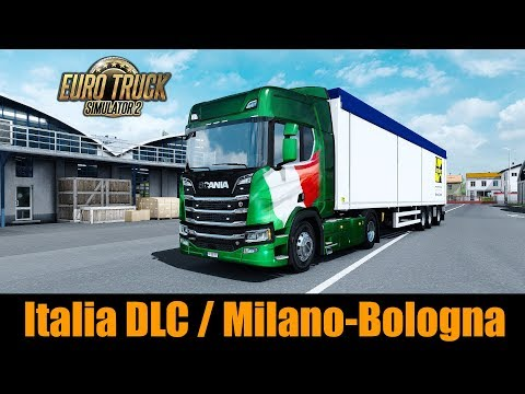 ✅ ETS2 1.30 - Italia DLC / Milano to Bologna in the New Gen Scania