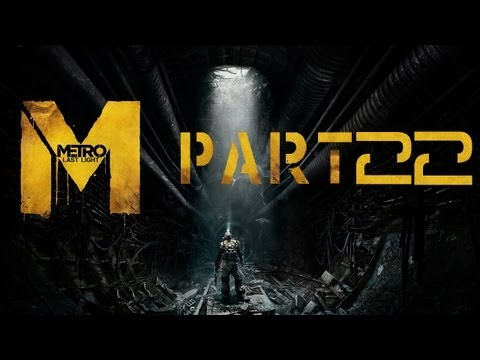 Metro Last Light Ranger Hardcore Walkthrough PC Chapter 25 DEPOT / Road for Two No Commentary P22
