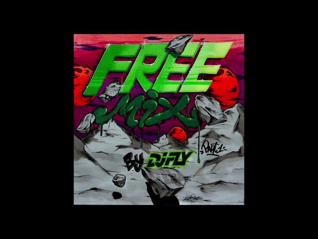 Dj Fly - Free Mix Part.1