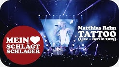 Matthias Reim - Tattoo (Offizielles Live Video - Berlin 2019)