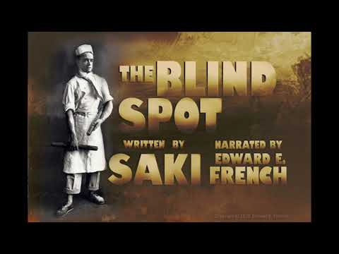 The Blind Spot by Saki, as told by Edward E. French