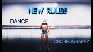 NEW RULES -Dua Lipa DANCE Choreography