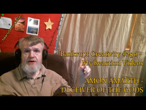 AMON AMARTH - DECEIVER OF THE GODS : Bankrupt Creativity #290 - My Reaction Videos