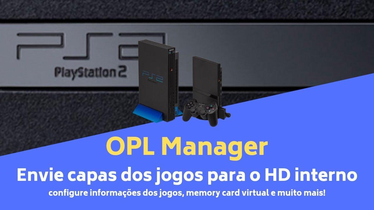 Tutorial PS2 - Insira capas dos jogos de PS2 e PS1 no HD Interno pelo OPL  Manager