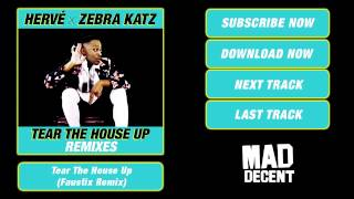 Hervé & Zebra Katz - Tear The House Up (Faustix Remix) [Official Full Stream]
