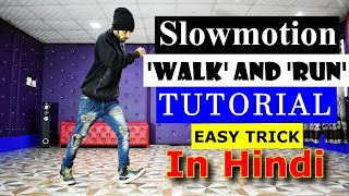 How to do tнe Slow Motion Walk and Run Tutorial in Hindi step by step   Ajay Poptron   Dehradun