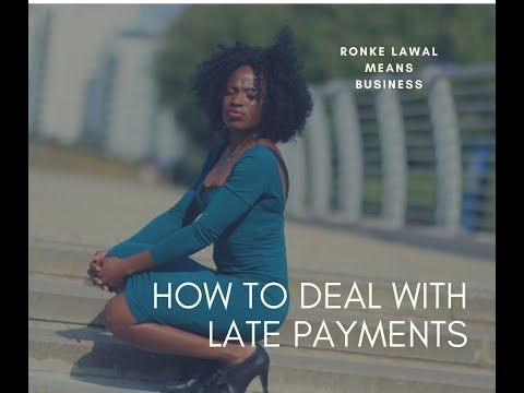 How To Deal With Late Payments